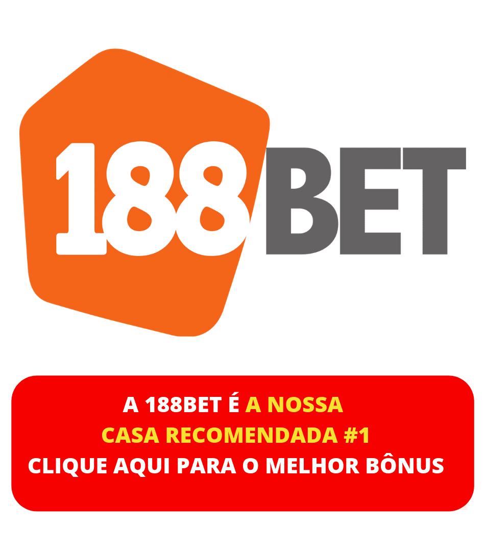 188Bet a melhor recomendação de casa de aposta
